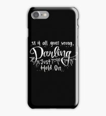 Darling, Just Hold On - Louis Tomlinson iPhone Case/Skin