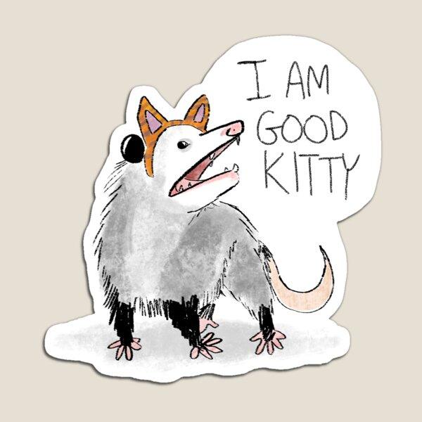 """""""I AM GOOD KITTY"""" Design Magnet"""