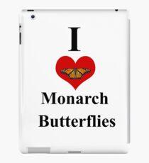 I Love Monarch Butterflies iPad Case/Skin
