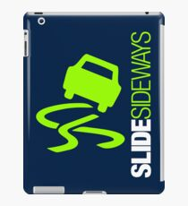 Slide Sideways (5) iPad Case/Skin