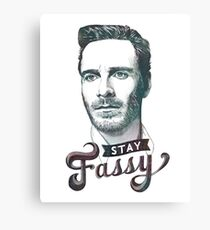 Stay Fassy Canvas Print
