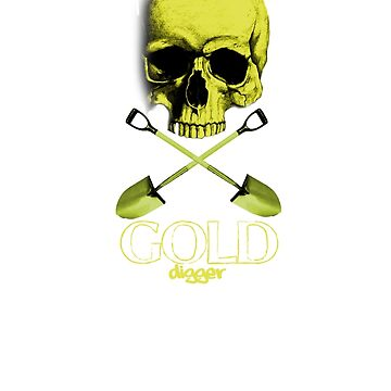 GOLD DIGGER by timz