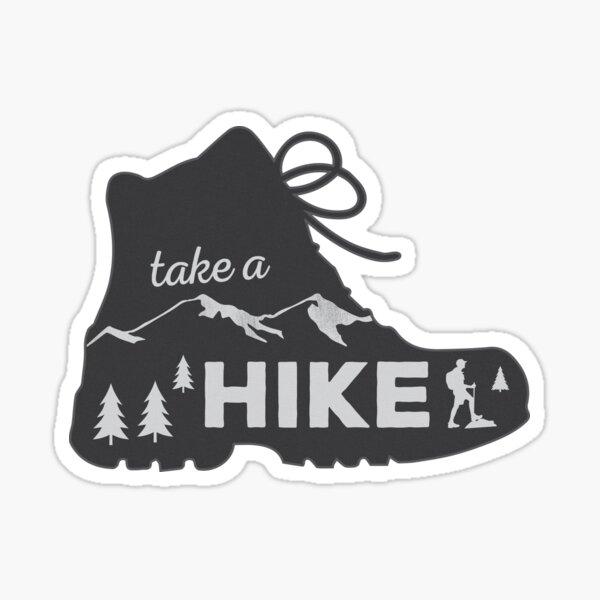 Machen Sie eine Wanderung - Wanderaufkleber Sticker