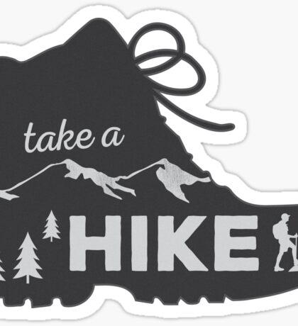 Take a Hike - Hiking Sticker Sticker
