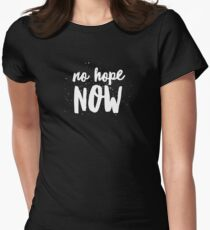 No Hope Now T-Shirt