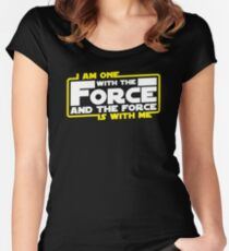 I am One With The Force And The Force Is With Me Women's Fitted Scoop T-Shirt