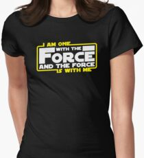 I am One With The Force And The Force Is With Me Womens Fitted T-Shirt