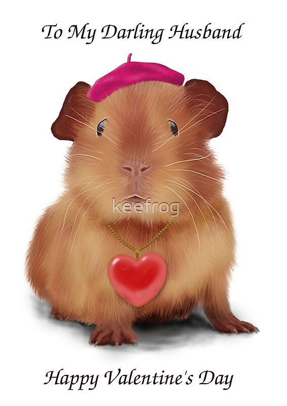 Guinea Pig Valentines Day Card To Husband Greeting Cards by – Hamster Valentine Cards