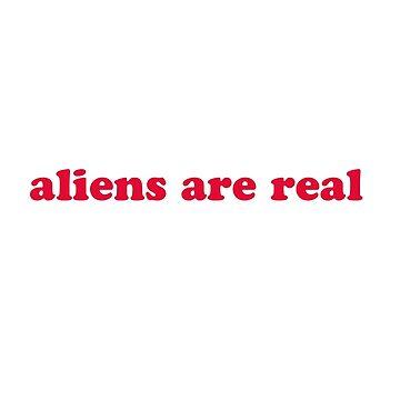 aliens r real by danascullysgf