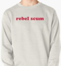 rebel scum Pullover