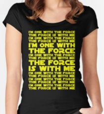 The Force is with me and I am one with the Force Women's Fitted Scoop T-Shirt