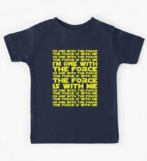 The Force is with me and I am one with the Force Kids Clothes
