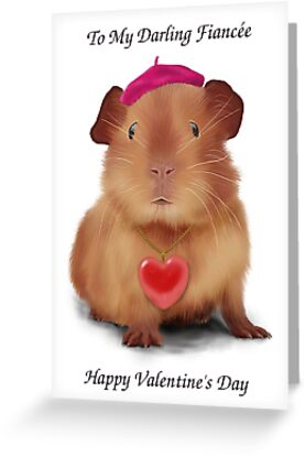"Guinea Pig Valentine's Day Card ""To Fiancée"" by keefrog"