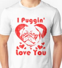 I Love You Pug Shirt for Valentines Day Unisex T-Shirt