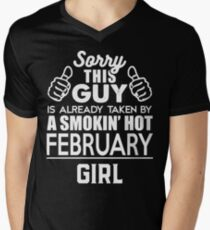 Sorry This Guy Is Already Taken By A Smokin Smoking Hot February Girl Men's V-Neck T-Shirt