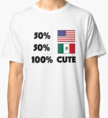 50% American 50% Mexican 100% Cute Baby USA Mexico Classic T-Shirt