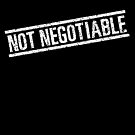 Not Negotiable Rubber Stamp - White by Rupert Russell