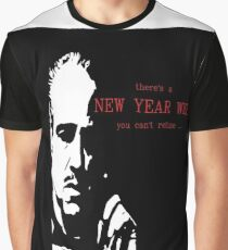 new year - godfather - funny Graphic T-Shirt