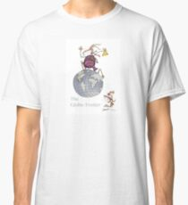 The Globe-Trotter by Tony Fernandes Classic T-Shirt