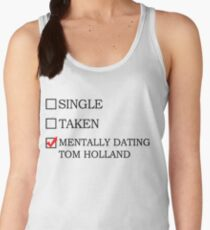 Mentally dating Tom Holland Women's Tank Top