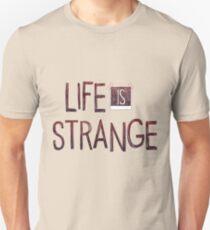 Das Leben ist seltsam Unisex T-Shirt