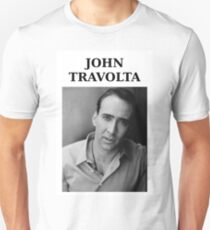 Nicolas Travolta... John Cage... WTF? Unisex T-Shirt