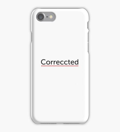 Correccted iPhone Case/Skin