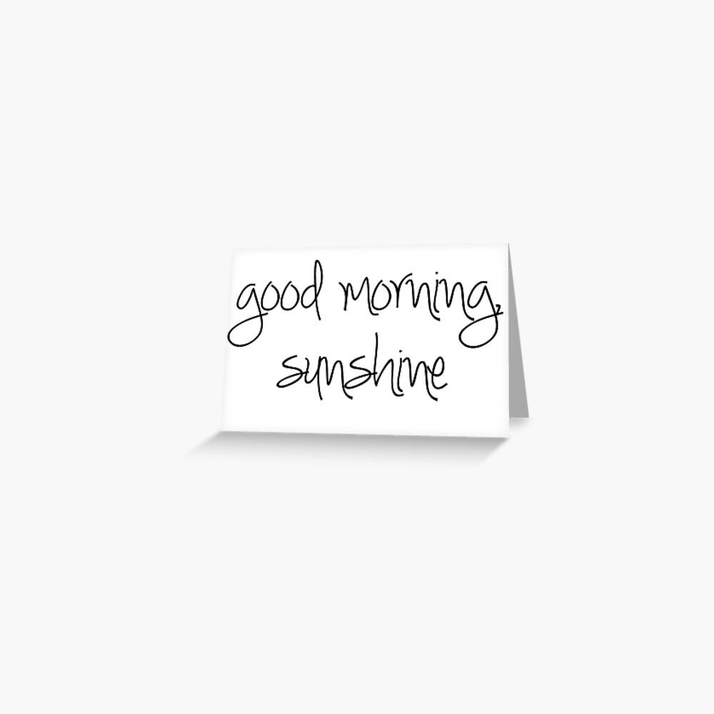 Guten Morgen Sonnenschein Grußkarte