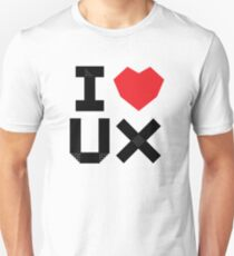 I Love UX Unisex T-Shirt