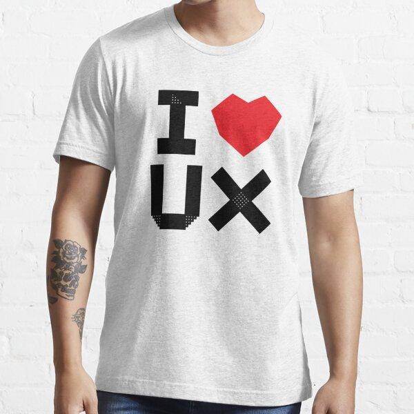 I Love UX Essential T-Shirt