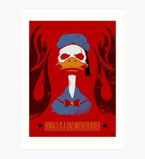 Donald Duck Bad Motherfucker Art Print
