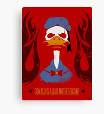 Donald Duck Bad Motherfucker Canvas Print