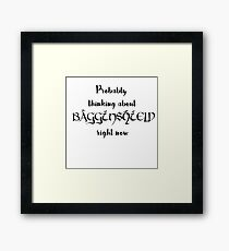 Thinking about Bagginshield Framed Print