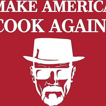 MAKE AMERICA COOK AGAIN! by MookHustle