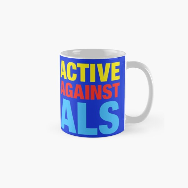 Active Against ALS Classic Mug