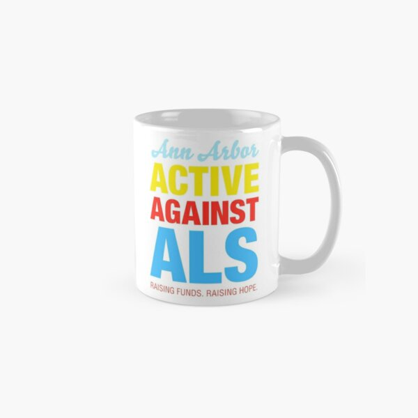 Ann Arbor Active Against ALS Classic Mug