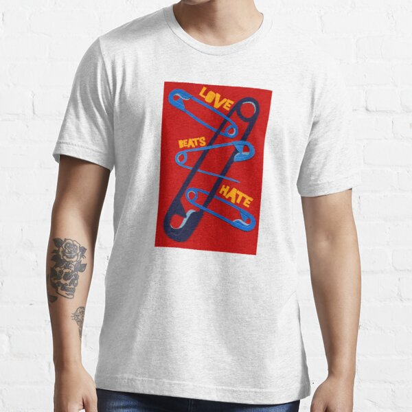 Love Beat Hate Red and Blue Safety Pins Essential T-Shirt