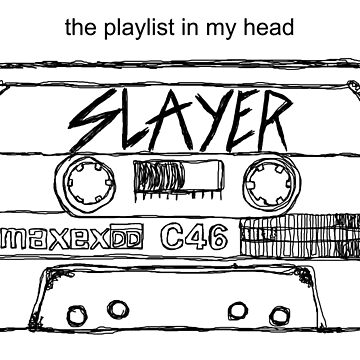 Slayer - The Playlist in My Head by strayfoto