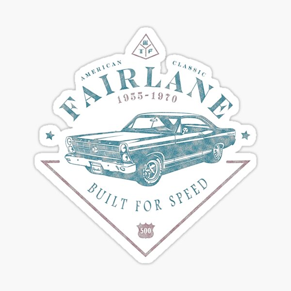 Ford Fairlane 1967 - Built for Speed Sticker