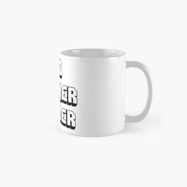 Bad mother fucker Classic Mug