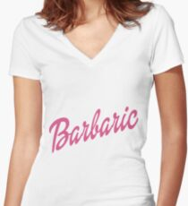 Barbaric Women's Fitted V-Neck T-Shirt
