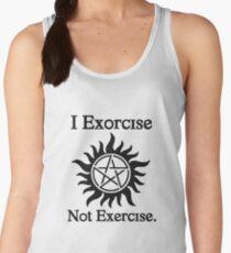 I Exorcise Not Exercise. Women's Tank Top