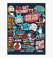 Rick & Morty Quotes Photographic Print