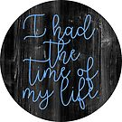 I Had the Time of My Life by youngkinderhook