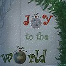 Joy To The World by MarieG