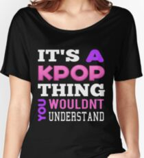 A KPOP THING - BLACK Women's Relaxed Fit T-Shirt