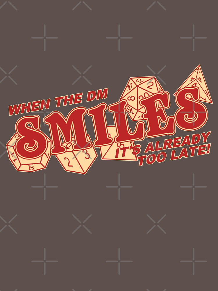 When the DM Smiles | Unisex T-Shirt