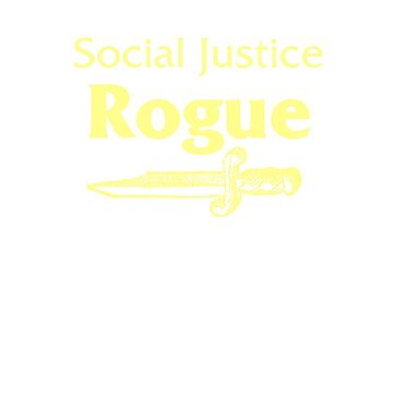 Social Justice Rogue by VonAether