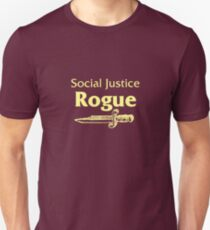 Social Justice Rogue Unisex T-Shirt