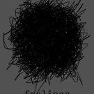 Feelings by EsotericExposal